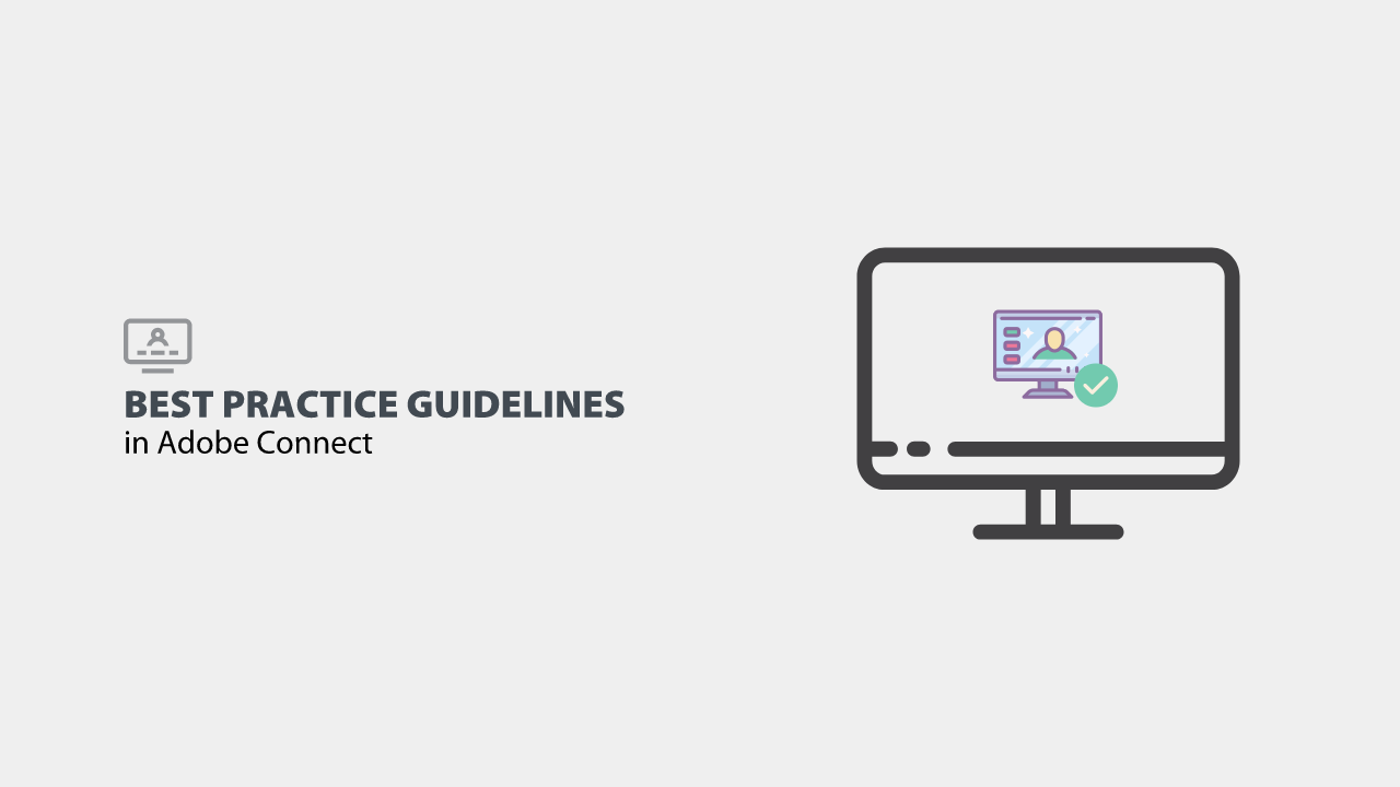 Best practice guidelines in Adobe Connect