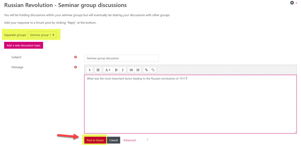 Screenshot showing details of new discussion to be posted. 'Seminar group 1' is highlighted to show the group selected for this particular discussion. An arrow points to the 'Post to forum' button to indicate the next step.