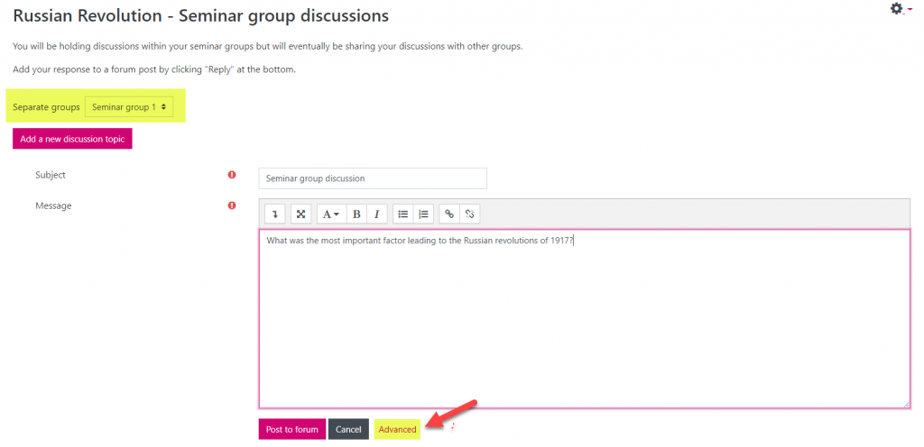 Screenshot showing details of new discussion to be posted. 'Seminar group 1' is highlighted to show the group selected for this particular discussion. Since this discussion is to be added to all groups, the 'Advanced' link is also highlighted to indicate the next step.