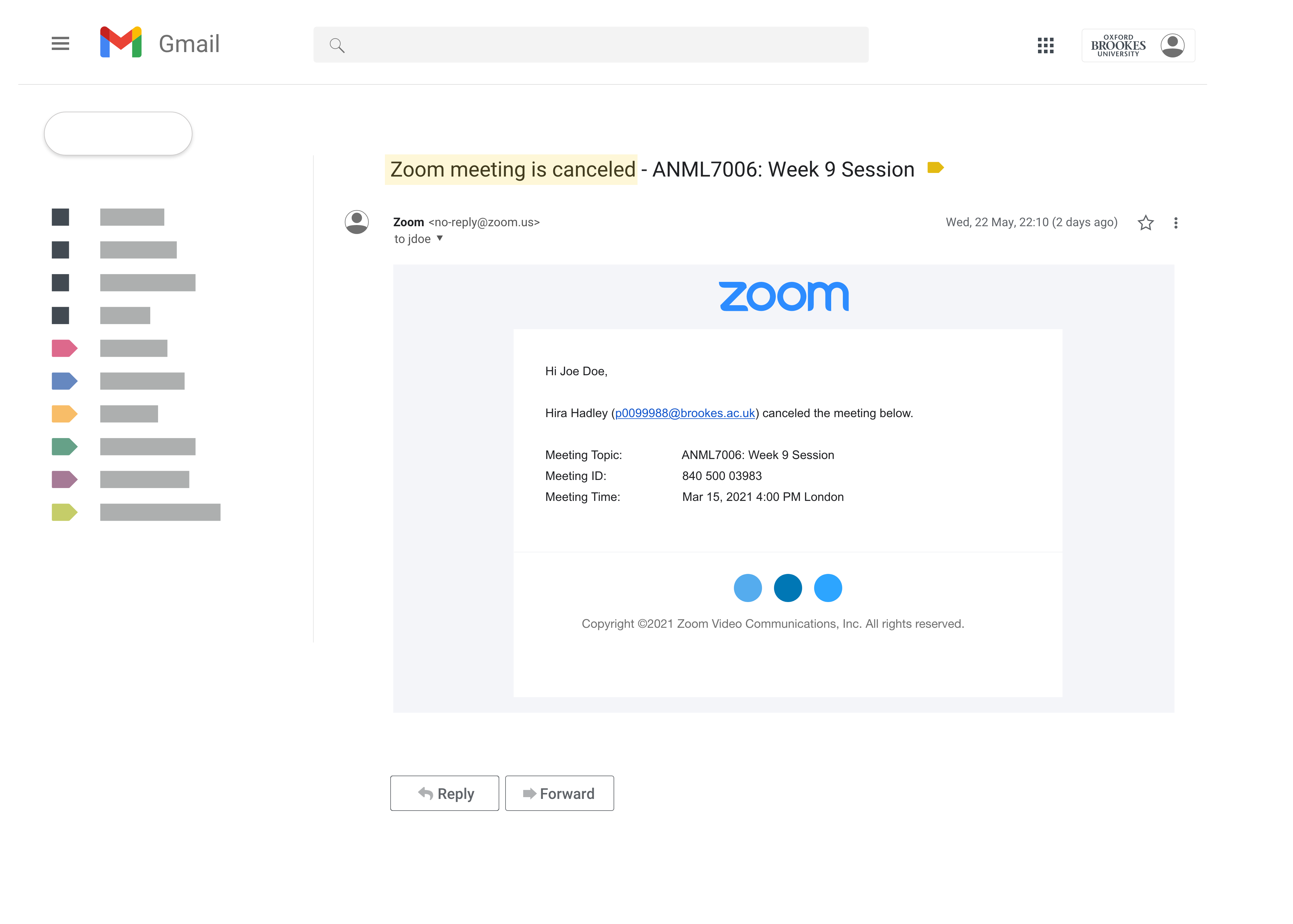 """Gmail screenshot that shows an example of an email with a subject line highlighted in yellow that reads """"Zoom meeting is cancelled"""" and body text that reads """"Hira Hadley (p number@brookes.ac.uk) cancelled the meeting below""""."""