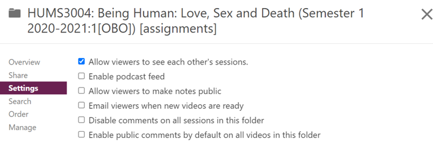 A screenshot of the Settings tab in an Assignment Folder showing the 'Allow viewers to see each other's sessions' option ticked. There are five other options unticked including 'Enable Podcast Feed,' 'Allow viewers to make notes public', 'Email viewers when new videos are ready', 'Disable comments on all sessions in this folder', and 'Enable public comments by default on all videos in this folder'.